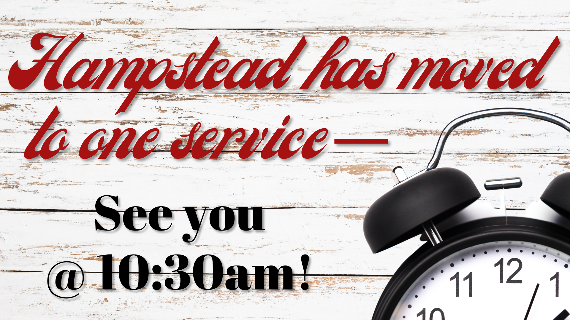 Hampstead One Service Time